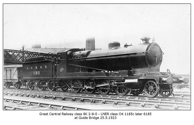 GCR cl 8K 2 8 0 LNER cl O4 1185c then 6185 Guide Bridge 25 5 1923