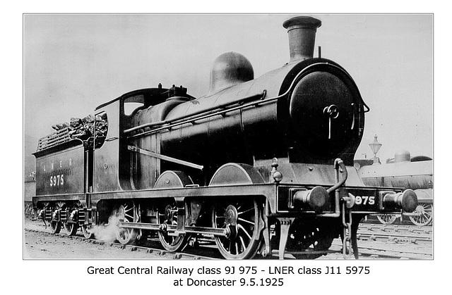GCR cl 9J 975 LNER cl J11 5975 Doncaster 9 5 1925
