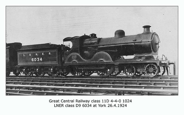 GCR cl 11D 4 4 0 1034 LNER cl D9 6034 York 26 4 1924