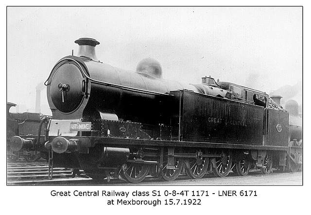 GCR cl S1 084T 1171 LNER 6171 Mexborough 15 7 1922