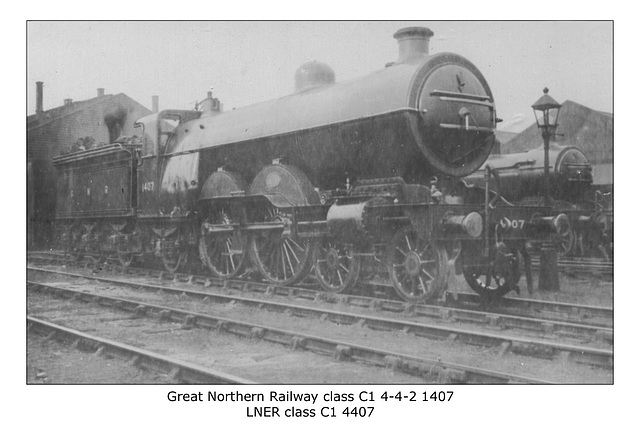 GNR C1 4 4 2 1407 LNER C1 4407 no date or loc
