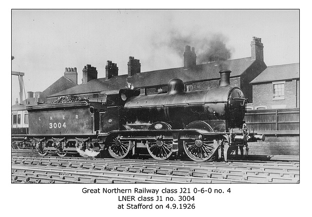 GNR cl J21 0 6 0 no4 LNER cl J1 3004 Stafford 4 9 1926