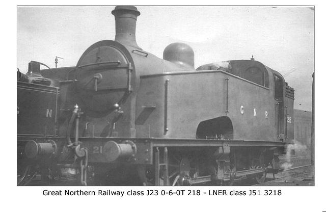 GNR cl J23 060T 218 LNER cl J51 3218