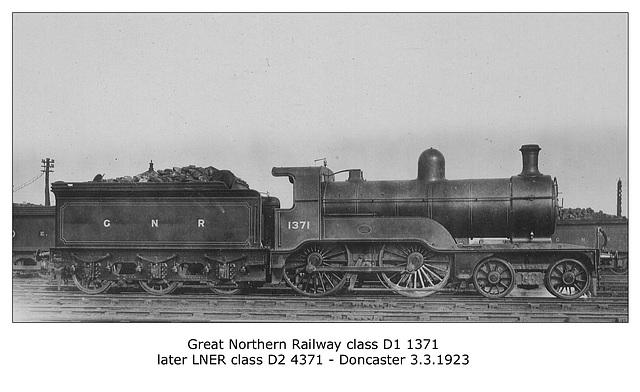 GNR D1 4 4 0 1371 LNER D2 4371 Doncaster 3 3 1923 WHW