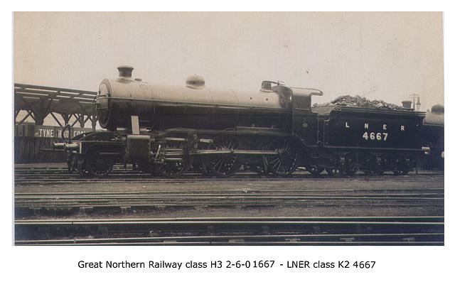 GNR H3 260 1667 LNER K2 4667