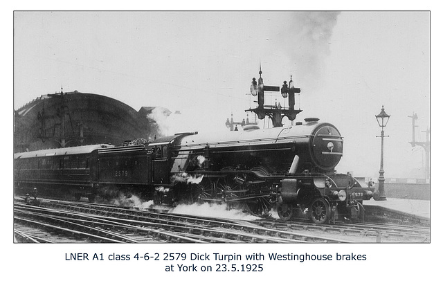 LNER A1 2579 Dick Turpin York 23 5 1925 WHW