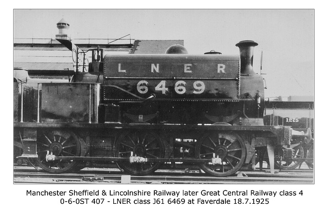 Manchester Sheffield & Lincolnshire Railway - GCR cl 4 407 - LNER J61 6469 - Faverdale - 18.7.1925 WHW