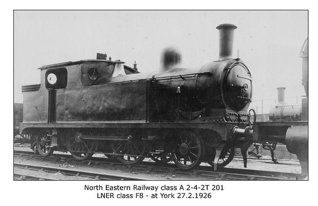 NER cl A 2 4 2T 201 LNER cl F8 York 27 2 1926