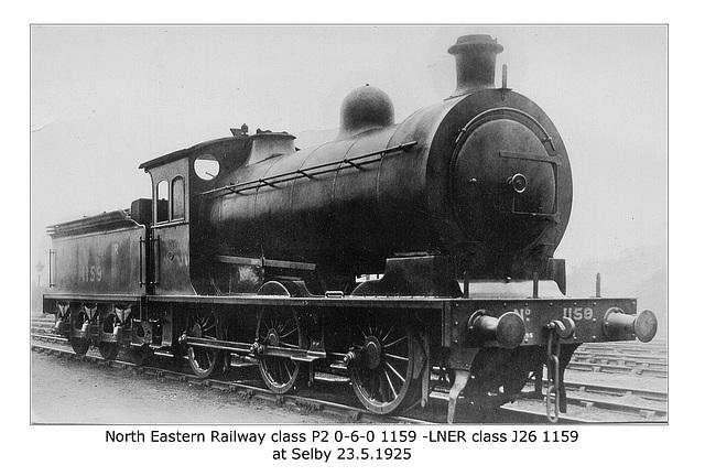 NER cl P2 060 1159 LNER cl J26 Selby 23 5 1925