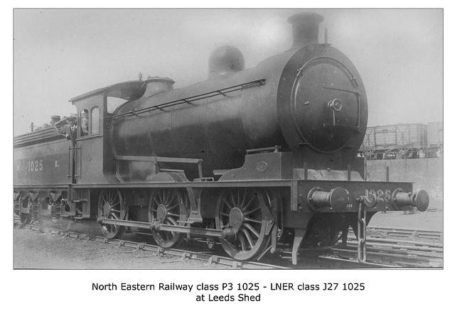 NER cl P3 0-6-0 1025 LNER cl J27 Leeds shed