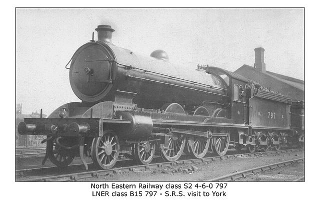NER cl S2 460 797 LNER cl B15 York no date