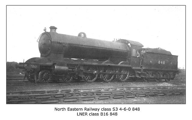 NER cl S3 460 848 LNER cl B16 848 no date or location
