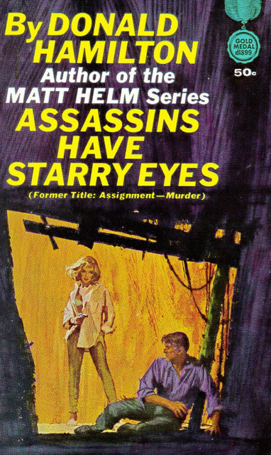 Donald Hamilton - Assassins Have Starry Eyes
