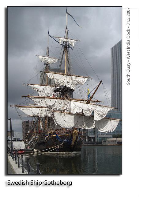Gotheborg - Swedish tall ship - South Quay, West India Dock, London