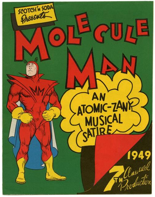 Molecule Man: An Atomic-Zany Musical Satire, 1949