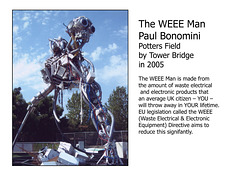 WEEE man by Paul Bonomini- this sculpture was made to tour around the country spreading the word about waste and the environment.