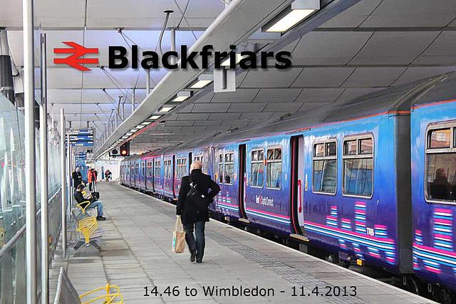 Blackfriars - 14:46 to Wimbledon - 11.4.2013