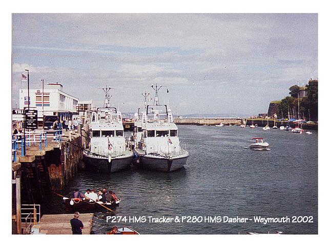 H.M.Ss Dasher & Tracker - Weymouth - 2002