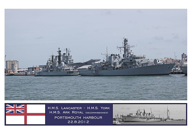 HMSs Lancaster, York & Ark Royal Portsmouth 22 8 2012