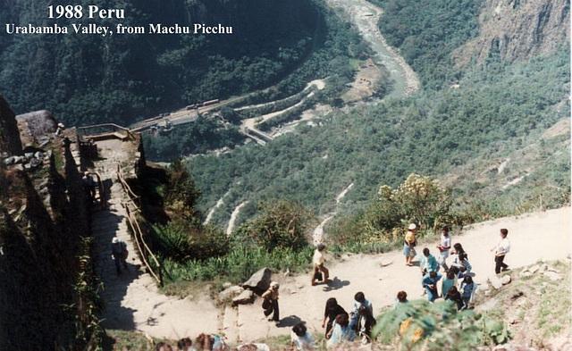 1988 Peru Urabamba Valley from Machu Picchu