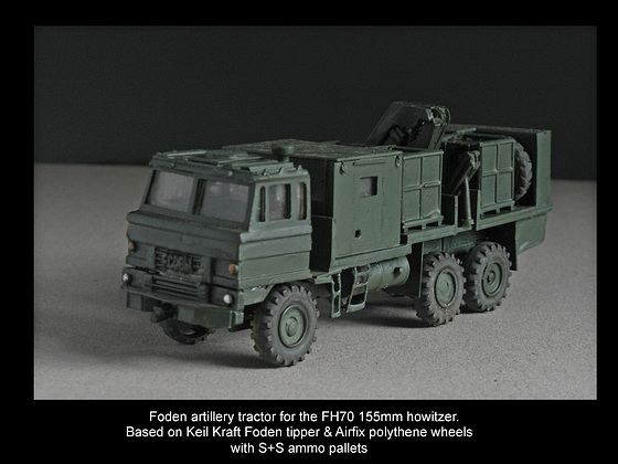 Foden artillery tractor for FH70 1/76 scale