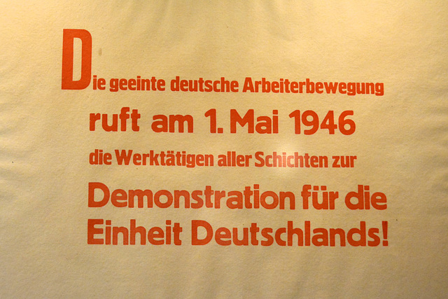 Leipzig 2013 – Haus der Geschichte – Call for a demonstration for a unified Germany