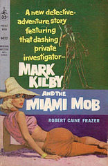 Robert Caine Frazer - Mark Kilby and the Miami Mob