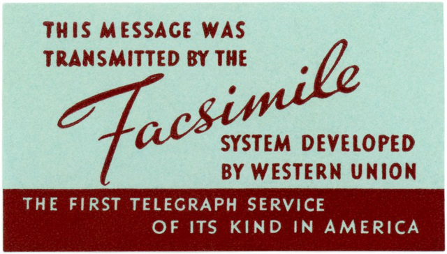 This Message Was Transmitted by the Facsimile System