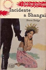 Steve Dodge - Incidente a Shanghai