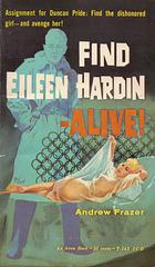 Andrew Frazer - Find Eileen Hardin - Alive!