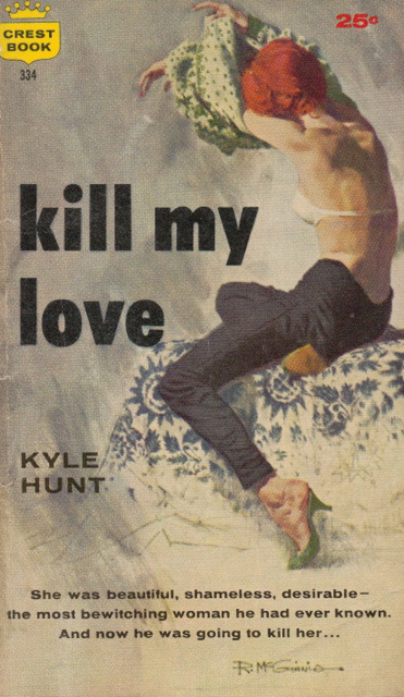 Kyle Hunt - Kill My Love