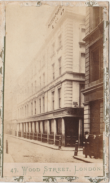 Foster Porter and Co, No.47 Wood Street, City of London