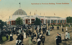 Agricultural or Provinces Building, Toronto Exhibition