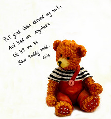 Baby Let Me Be, Your Teddy Bear ...