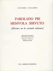 """La Boétie : """"Parolado pri memvola servuto"""", traduko de Roland Levreaud"""