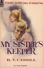 R.V. Cassill - My Sister's Keeper