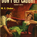 Popular Library 482 - M.E. Chaber - Don't Get Caught