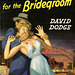 Popular Library 252 - David Dodge - Bullets for the Bridegroom