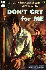 Dell Books 672 - William Campbell Gault - Don't Cry for Me