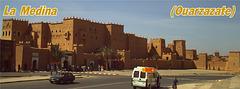 """C'est """"Medina  de Ouarzazate"""""""