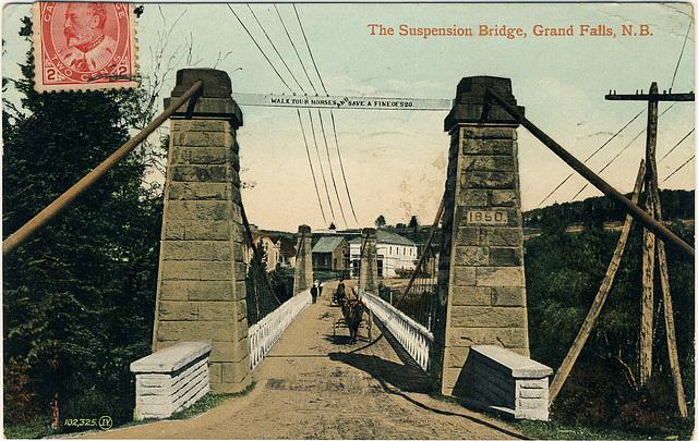 The Suspension Bridge, Grand Falls, N.B.