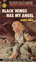 Elliott Chaze - Black Wings Has My Angel