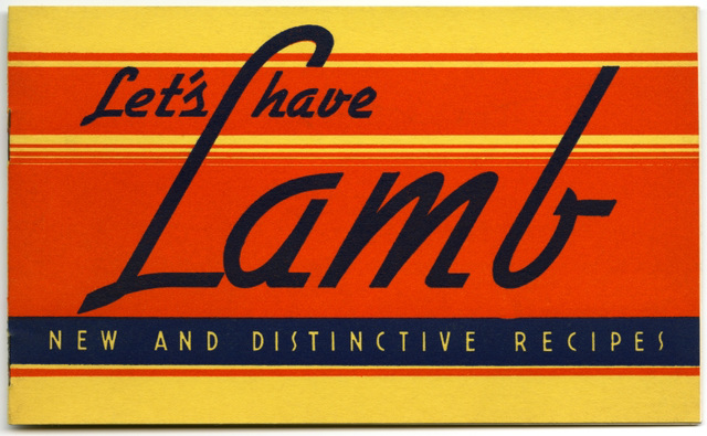 Let's Have Lamb: New and Distinctive Recipes