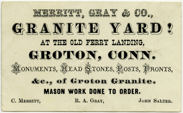 Merritt, Gray & Co., Granite Yard! Groton, Conn.