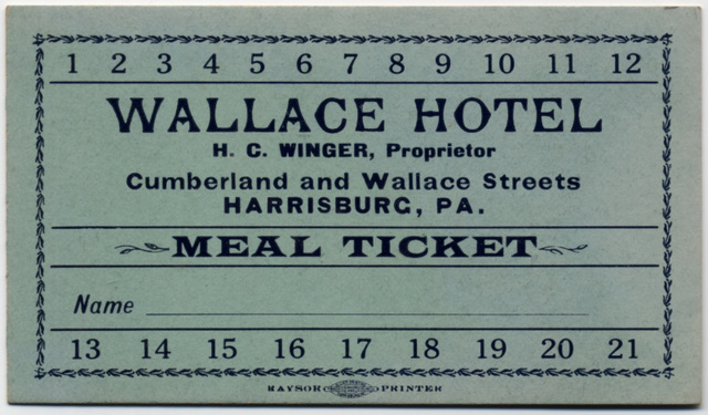 Wallace Hotel Meal Ticket, Harrisburg, Pa.