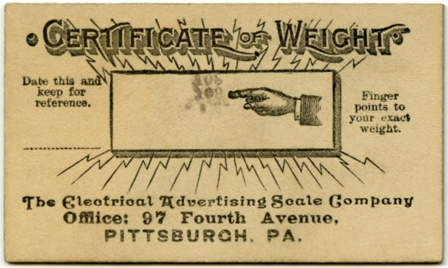 Certificate of Weight, Electrical Advertising Scale Co., Pittsburgh, Pa.