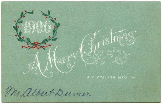 A Merry Christmas, A. M. Collins Mf'g. Co., Philadelphia, Pa., 1906