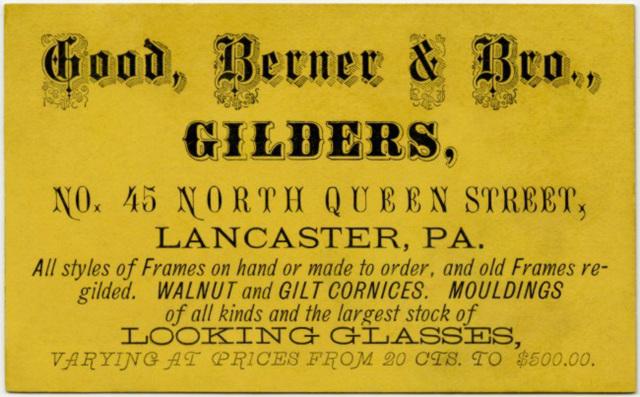 Good, Berner & Bro., Gilders, Lancaster, Pa.