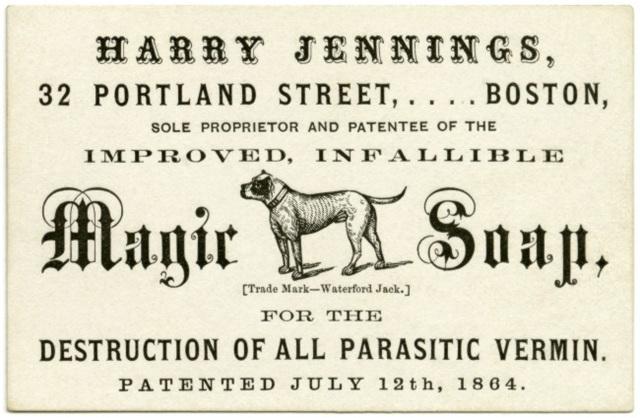 Harry Jennings, Magic Soap, Boston, Mass., 1864