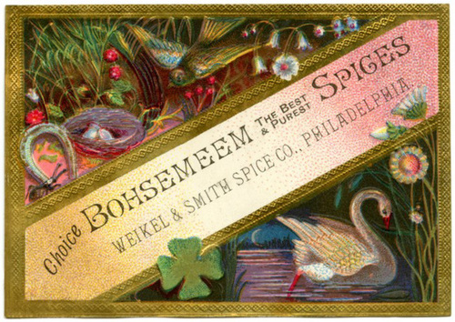 Choice Bohsemeem, Weikel and Smith Spice Co., Philadelphia, Pa.